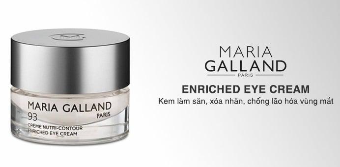 Nếp nhăn, vết chân chim vùng da quanh mắt cải thiện nhanh chóng nhờ kem chống lão hoá vùng mắt Maria Galland Enriched Eye Cream 93.